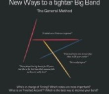 New ways to a tighter Big Band – The General Method, Mats Holmquist